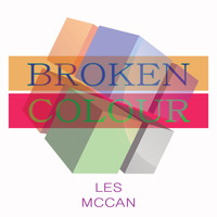 Les McCann - Broken Colour
