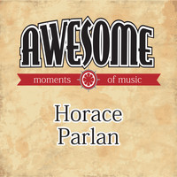 Horace Parlan - Awesome Moments of Music.