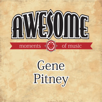 Gene Pitney - Awesome Moments of Music.