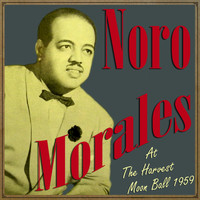 Noro Morales - Noro Morales at the Harvest Moon Ball