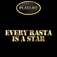 Ronnie Davis - Every Rasta Is a Star Playlist