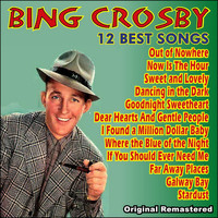 Bing Crosby - 12 Best Songs