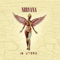 Nirvana - In Utero - 20th Anniversary Remaster (96k)