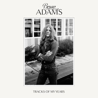 Bryan Adams - Tracks Of My Years (Deluxe)