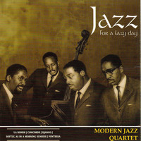 Modern Jazz Quartet - Jazz for a Lazy Day