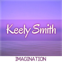 Keely Smith - Imagination