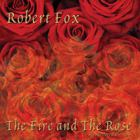 Robert Fox - The Fire and the Rose (Remastered Version)