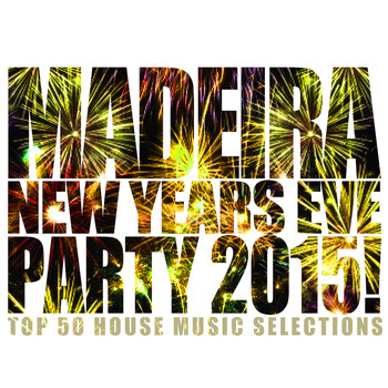 Various Artists - Madeira New Years Eve Party 2015!