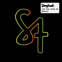 Singtank - Can You Hear Me