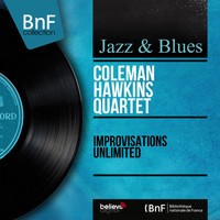 Coleman Hawkins Quartet - Improvisations Unlimited