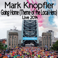 Mark Knopfler - Going Home (Theme Of The Local Hero) (Live / 2014)