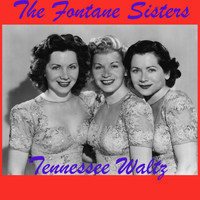 The Fontane Sisters - Tennessee Waltz