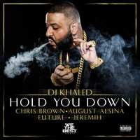 Chris Brown - Hold You Down (feat. Chris Brown, August Alsina, Future & Jeremih)
