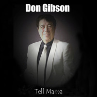 Don Gibson - Tell Mama - Single