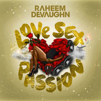 Raheem Devaughn - Love Sex Passion