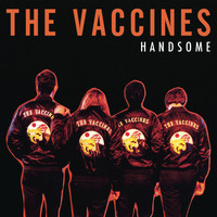 The Vaccines - Handsome Reimagined (Dave Fridmann Edit)