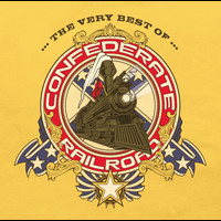 Confederate Railroad - The Very Best Of Confederate Railroad