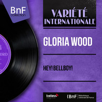 Gloria Wood - Hey! Bellboy!