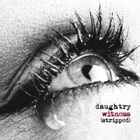 Daughtry - Witness (Stripped)