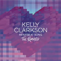 Kelly Clarkson - Heartbeat Song (The Remixes)