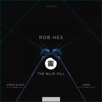 Rob Hes - The Blue Pill EP