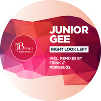 Junior Gee - Right Look Left
