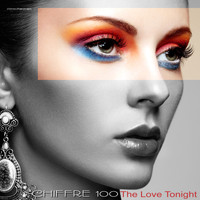 Chiffre 100 - The Love Tonight