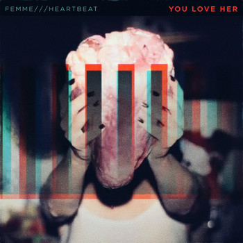 Femme - Heartbeat (You Love Her Coz She's Dead Remix)