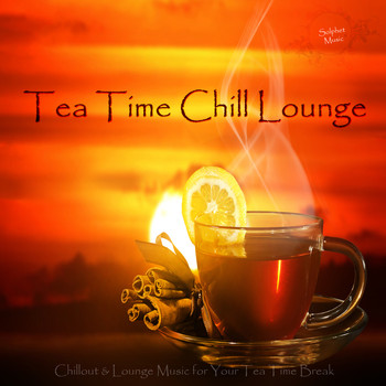 Various Artists - Tea Time Chill Lounge