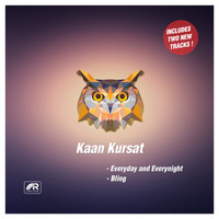 Kaan Kursat - Everyday and Everynight / Bling