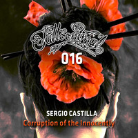 Sergio Castilla - Corruption of the Innocently