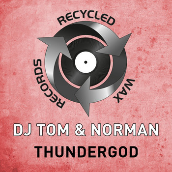 DJ Tom & Norman - Thundergod