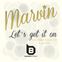 Marvin - Let's Get It On