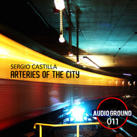 Sergio Castilla - Arteries of the City
