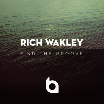 Rich Wakley - Find the Groove