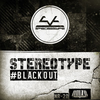 Stereotype - Blackout