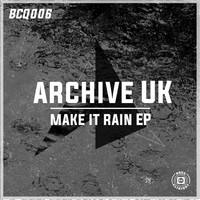 Archive - Make It Rain EP