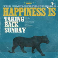 Taking Back Sunday - Happiness Is: The Complete Recordings