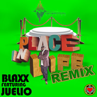Blaxx - Place In Life (Remix)