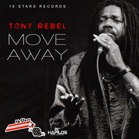 Tony Rebel - Move Away - Single