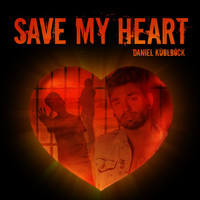 Daniel Küblböck - Save My Heart