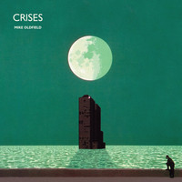 Mike Oldfield - Crises (2013 Remaster)