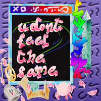 Lo-Fi-Fnk - U Don't Feel the Same