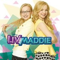 Dove Cameron - Liv and Maddie (Music from the TV Series)