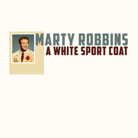 Marty Robbins - A White Sport Coat