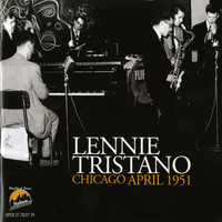 Lennie Tristano - Lennie Tristano Chicago April 1951