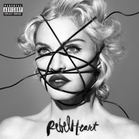 Madonna - Rebel Heart (Explicit)
