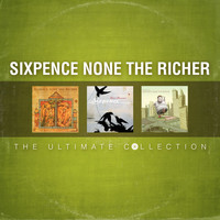 Sixpence None The Richer - The Ultimate Collection
