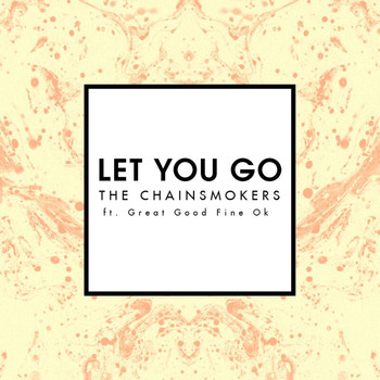 The Chainsmokers - Let You Go (Mix Show Edit)