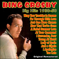 Bing Crosby - Big Hits 1930 - 1950